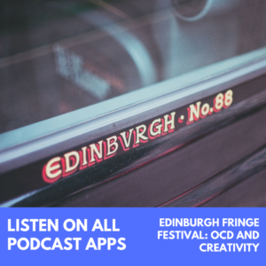 Edinburgh Fringe Festival Episode