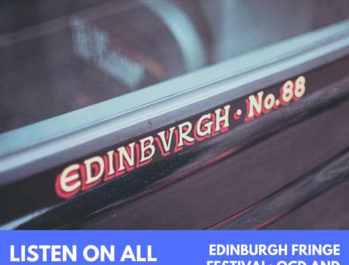 Edinburgh Fringe Festival Episode
