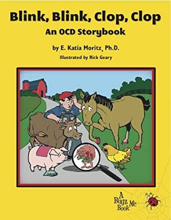 Blink Blink Clop Clop - An OCD Storybook
